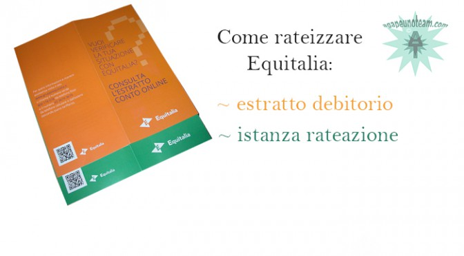 come rateizzare Equitalia